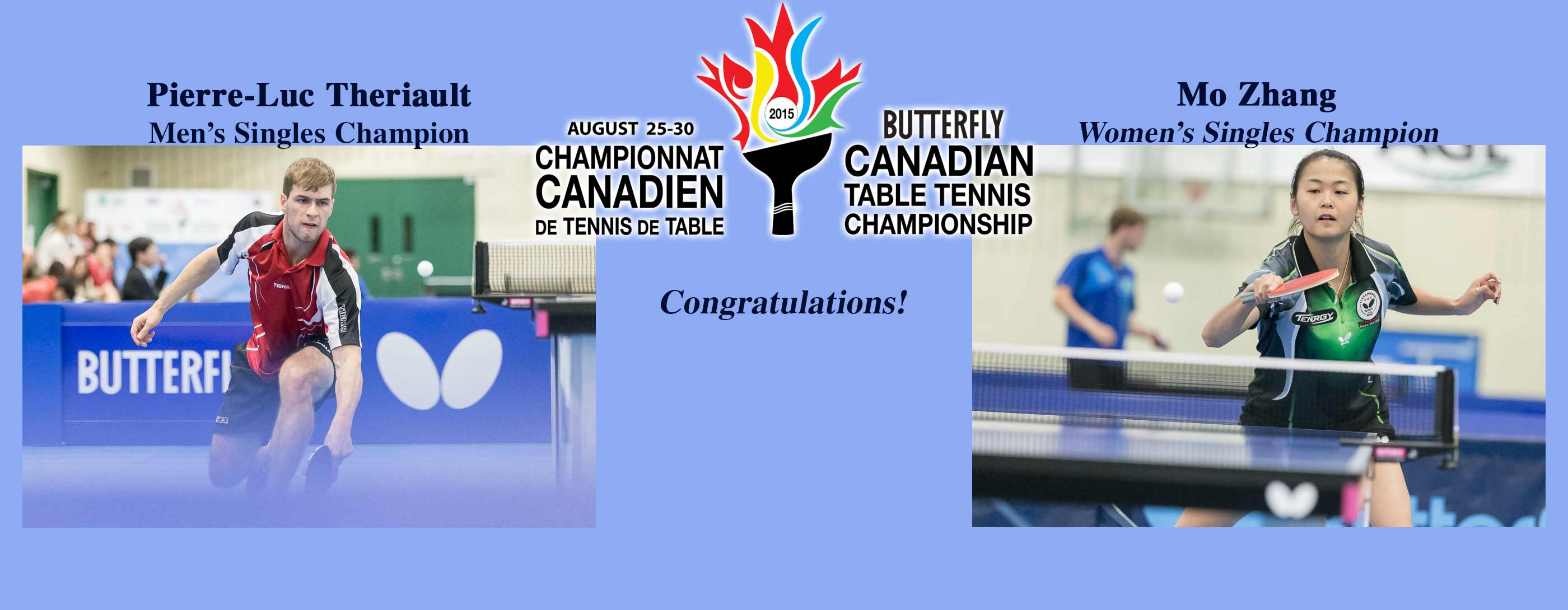 2015 Butterfly Canadian Table Tennis Champions Pierre-Luc Theriault & Mo Zhang