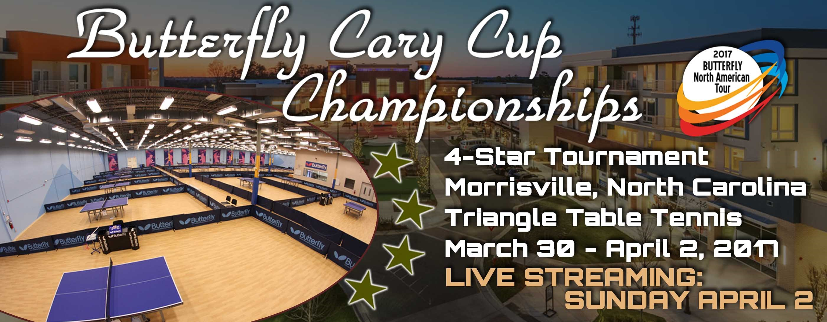 2017 Butterfly Cary Cup Championship:Photo, Results & Live Stream