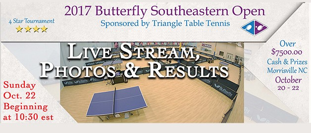 2017 Butterfly Southeastern Open - Live Stream, Photos & Results