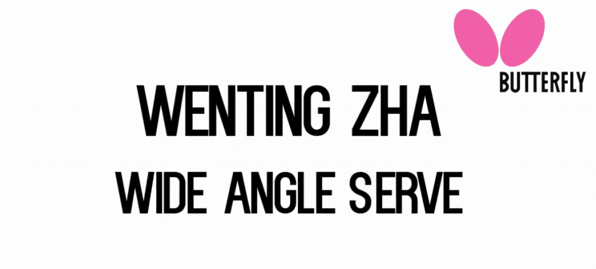 Bty Training Tips: Wenting Zha – Wide Angle Serve